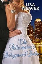 The Billionaire's Bodyguard Bride by…