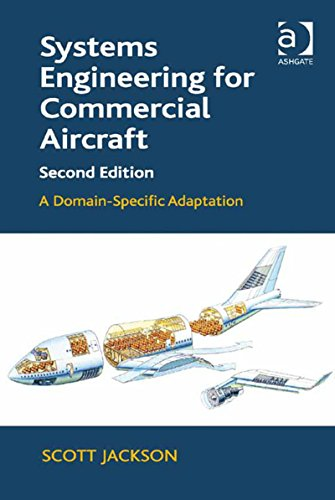 systems-engineering-for-commercial-aircraft-a-domain-specific-adaptation