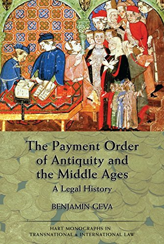 the-payment-order-of-antiquity-and-the-middle-ages-a-legal-history-6-hart-monographs-in-transnational-and-international-law