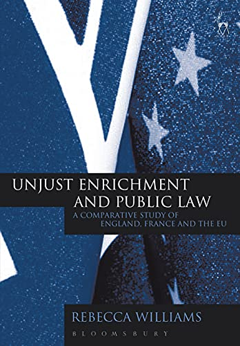 unjust-enrichment-and-public-law-a-comparative-study-of-england-france-and-the-eu