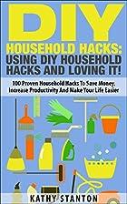 DIY Household Hacks: Using DIY Household…
