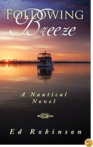 TFollowing Breeze (Trawler Trash Book 2)