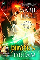 A Pirate's Dream by Marie Hall