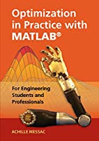 Optimization in Practice with MATLAB®: For…