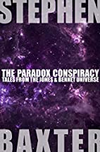 The Paradox Conspiracy: Tales From the Jones…