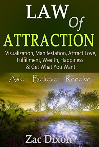 law-of-attraction-newest-edition-visualization-manifestation-attract-love-fulfillment-wealth-happiness-get-what-you-want-1000-worth-of-free-book-one-on-one-free-coaching-session