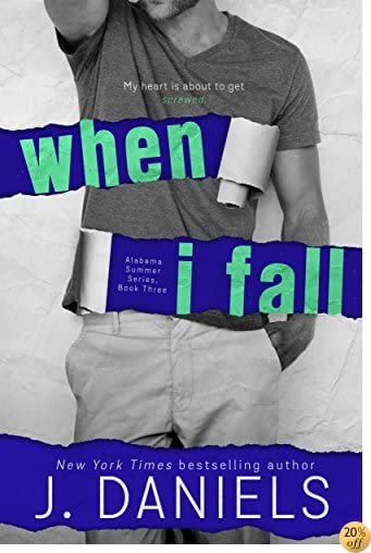 TWhen I Fall (Alabama Summer Book 3)