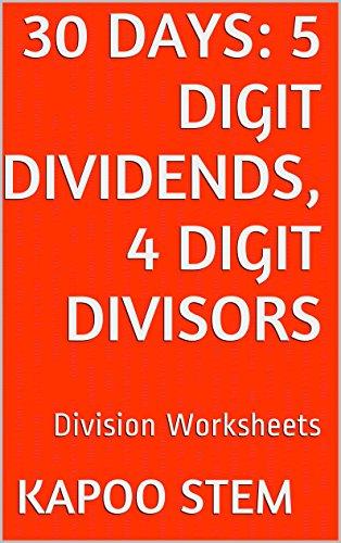 30-division-worksheets-with-5-digit-dividends-4-digit-divisors-math-practice-workbook-30-days-math-division-series-14
