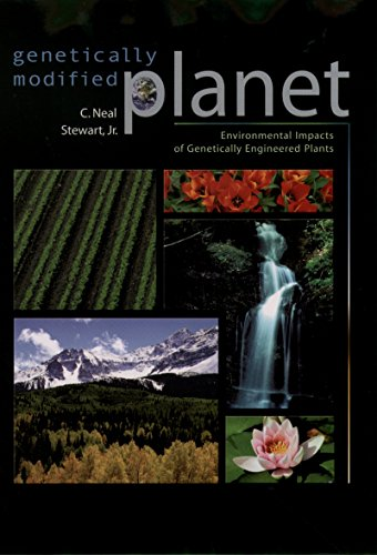 genetically-modified-planet-environmental-impacts-of-genetically-engineered-plants
