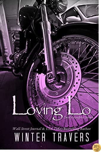 TLoving Lo (Devil's Knights Series Book 1)