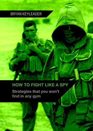 how-to-fight-like-a-spy-strategies-that-you-wont-find-in-any-gym