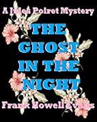 The Ghost in the Night (A Jules Poiret…