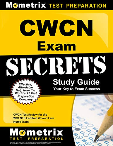 cwcn-exam-secrets-study-guide-cwcn-test-review-for-the-wocncb-certified-wound-care-nurse-exam