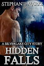 Hidden Falls (Silverlake City Stories Book…