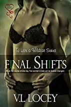 Final Shifts (To Love a Wildcat Book 6) by…
