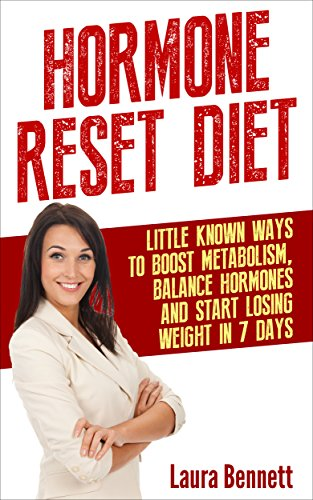 hormone-reset-diet-little-known-ways-to-balance-hormones-boost-metabolism-and-start-losing-weight-in-7-days-free-bonus-included-hormone-reset-diet-hormones-weight-hormones-and-weight-loss