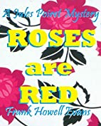 Roses are Red (A Jules Poiret Mystery Book…