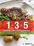 The 135 Hearty Diet To Happiness: Lose…