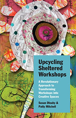 upcycling-sheltered-workshops-a-revolutionary-approach-to-transforming-workshops-into-creative-spaces