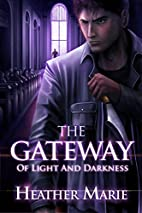 The Gateway of Light and Darkness (The…