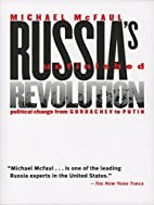Russia's Unfinished Revolution:…