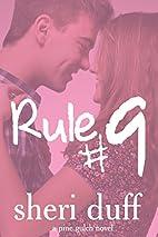 Rule #9 by Sheri Duff