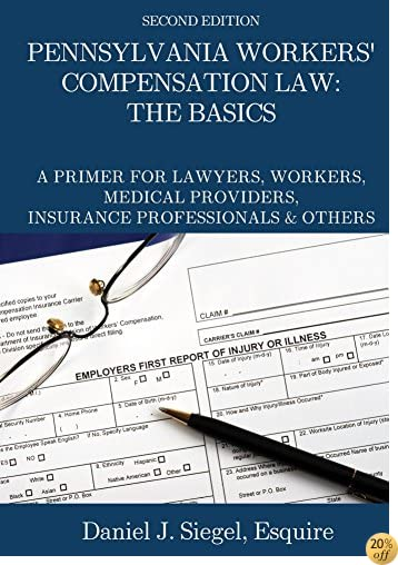 Pennsylvania Workers' Compensation Law: The Basics