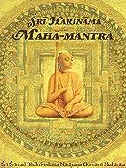 Sri Harinama Maha-mantra by Srila Narayana…