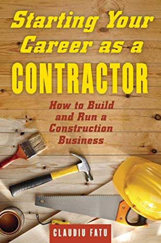 starting-your-career-as-a-contractor-how-to-build-and-run-a-construction-business