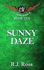 Sunny Daze: Cape High Book Ten (Cape High…