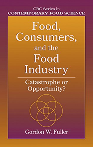food-consumers-and-the-food-industry-catastrophe-or-opportunity-contemporary-food-science