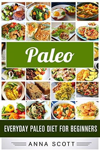 paleo-diet-everyday-paleodiet-for-beginnerspaleo-diet-paleo-diet-for-beginners-paleo-diet-cookbook-paleo-diet-recipes-paleo-diet-for-weight-loss-slow-cooker-paleo-paleo-diet-book-11
