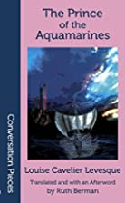 The Prince of the Aquamarines by Louise…
