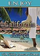 California Angel (The Angel Series Book 3)…