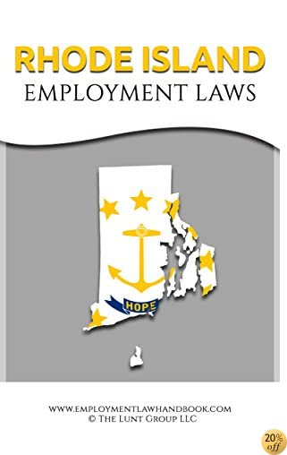 Rhode Island Employment Laws (State Employment Laws)