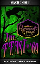 Ravencroft Springs: The Feast of '69 by…