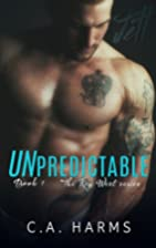 Unpredictable (Key West, #1) by C.A Harms