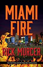Miami Fire (The Manny William's Thrillers…