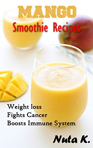 mango-smoothie-recipes-fights-cancer-boosts-immune-system-and-weight-loss