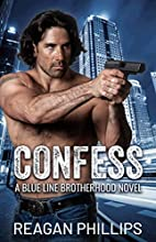 Confess (The Blue Line Series Book 1) by…