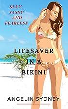 Lifesaver in a Bikini by Angelin Sydney