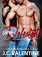 unDefeated (Wayward Fighters, #3) by J. C.…