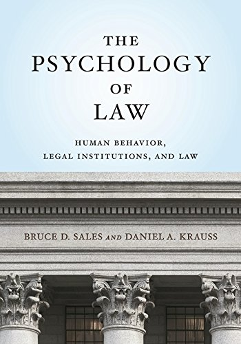 the-psychology-of-law-human-behavior-legal-institutions-and-law-law-and-public-policy-psychology-and-the-social-sciences