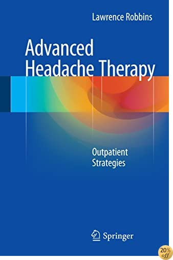Advanced Headache Therapy: Outpatient Strategies