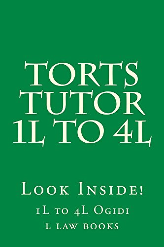 torts-tutor-1l-to-4l-e-book-e-book-torts-law-a-z-intentional-torts-strict-liability-negligence-defamation-privacy-defenses-damages