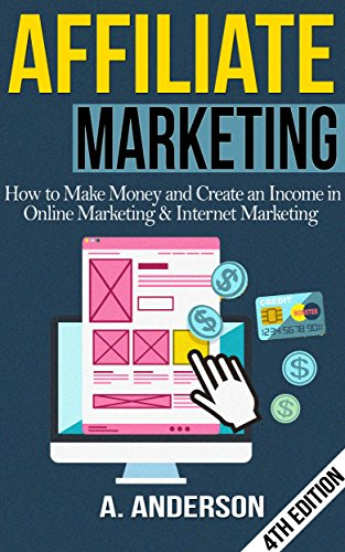 affiliate-marketing-how-to-make-money-and-create-an-income-in-online-marketing-internet-marketing-blog-promotion-niche-passive-affiliate-business-online-marketing-for-beginners-affiliates