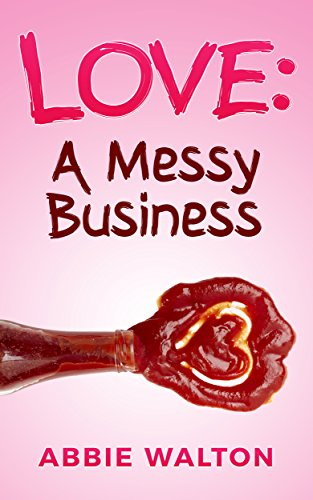 love-a-messy-business