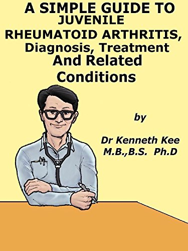 a-simple-guide-to-juvenile-rheumatoid-arthritis-diagnosis-treatment-and-related-conditions-a-simple-guide-to-medical-conditions