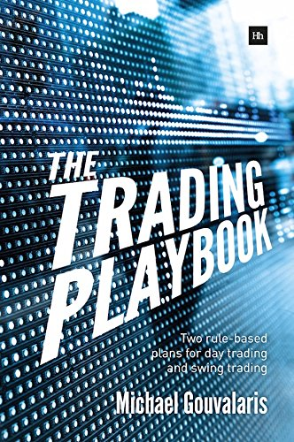 the-trading-playbook-two-rule-based-plans-for-day-trading-and-swing-trading