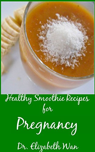 healthy-smoothie-recipes-for-pregnancy